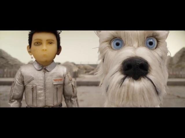 Собачий Остров (Остров Собак) / Isle of the Dogs Русский Трейлер by Quentin_Translatin