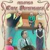 Милонга Cafe Dominguez - КафеДОМ в Тангомании
