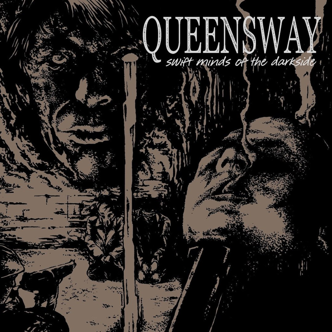 Queensway - Swift Minds of The Darkside (2017)
