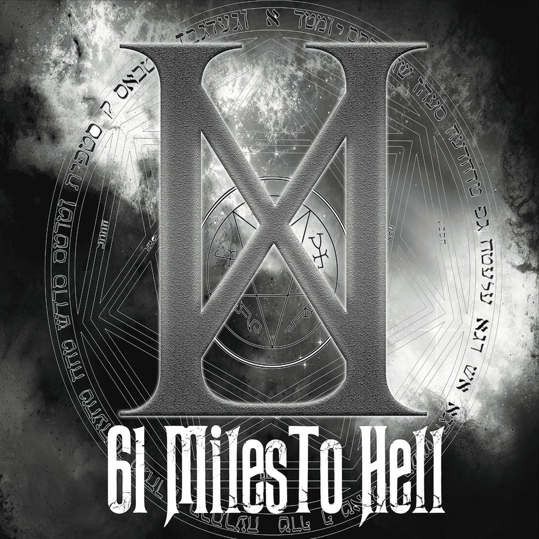 61 Miles to Hell - 61 Miles to Hell (2017)