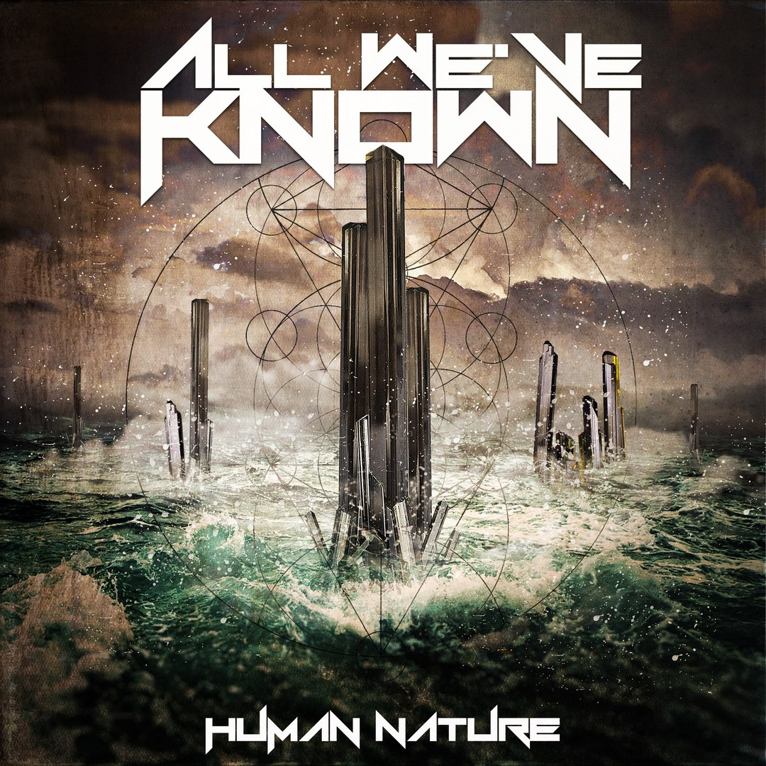 All We've Known - Human Nature [EP] (2017)