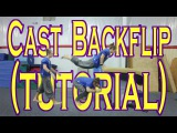 The Secret to Learning Cast Backflip (Cast Away Tutorial)