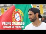 Pedro Salgado 2016 - 10 years of Parkour &amp Freerunning