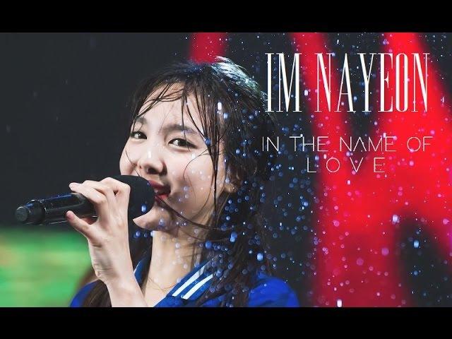 IM NAYEON 임나연 IN THE NAME OF LOVE FMV