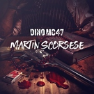 Dino MC 47 - Martin Scorsese