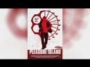 Остров наслаждений (2015) | Pleasure Island