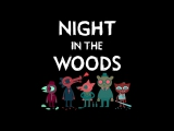 [Стрим] Night in the Woods. Часть 4
