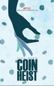 Похищение монет / Coin Heist (2017)