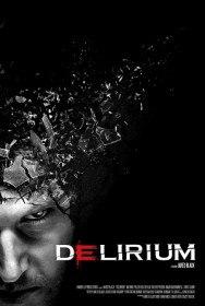 Одержимость Эмили / Delirium / The Haunting of Emily (2015)