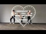 Choreography by Polli•Ayo Jay-The Vibe•Dancehall