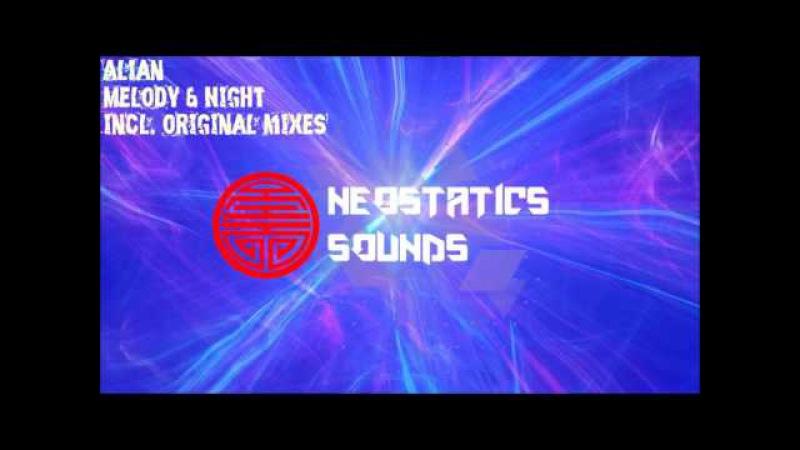 Alian - Melody / Night (original mixes)