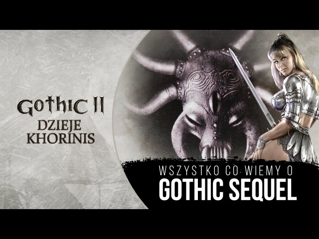 ANULOWANY OFICJALNY DODATEK DO GOTHIC 1 - Gothic Sequel