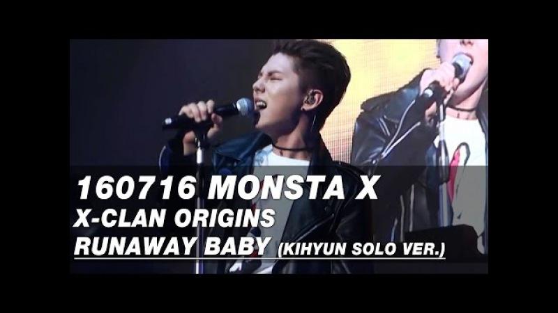 160716 기현 솔로 Runaway Baby @ X-CLAN ORIGINS (몬스타엑스 기현 직캠)