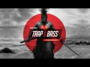 Trap Music 2017 🔴 LAST SAMURAI 🔴 Best Trap Mix Bass Boosted