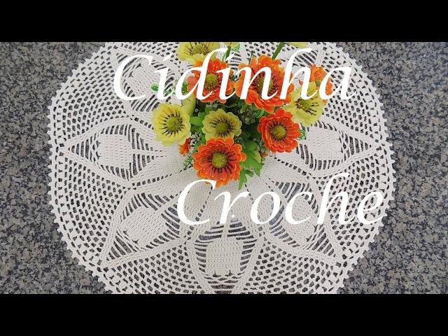 Croche-Toalha De Mesa Tulipas- Passo A Passo-Parte 1/2