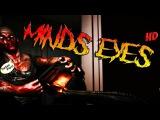 Minds Eyes - ЖУТКИЙ ПСИХОЛОГИЧЕСКИЙ ИНДИ-ХОРРОР
