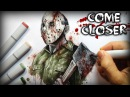 Come Closer Horror Story - Creepypasta Drawing (Friday the 13th)