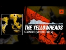 The YellowHeads - Starnight (Salerno, Part.2) 30-04-2017
