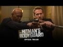 Телохранитель киллера / The Hitmans Bodyguard.Трейлер 3 2017 1080p