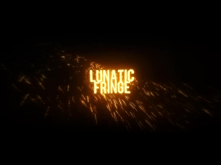 Lunatic intro1
