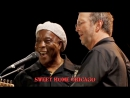 Eric Clapton, Buddy Guy and friends «Sweet Home Chicago» (2004)