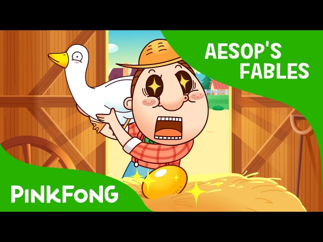 The Goose That Laid Golden Eggs Aesop's Fables PINKFONG Story Time for Children