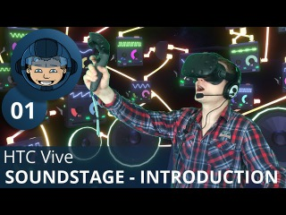 CREATE YOUR MUSIC IN VR - HTC Vive: Soundstage