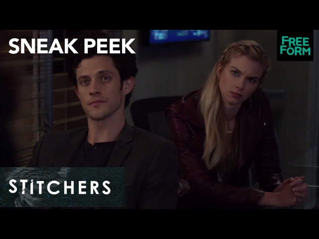 Stitchers Season 3 Episode 9 Sneak Peek The Team Learns About Their New Case Freeform смотреть онлайн без регистрации