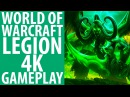 World of Warcraft: Legion - 4K gameplay [max settings]