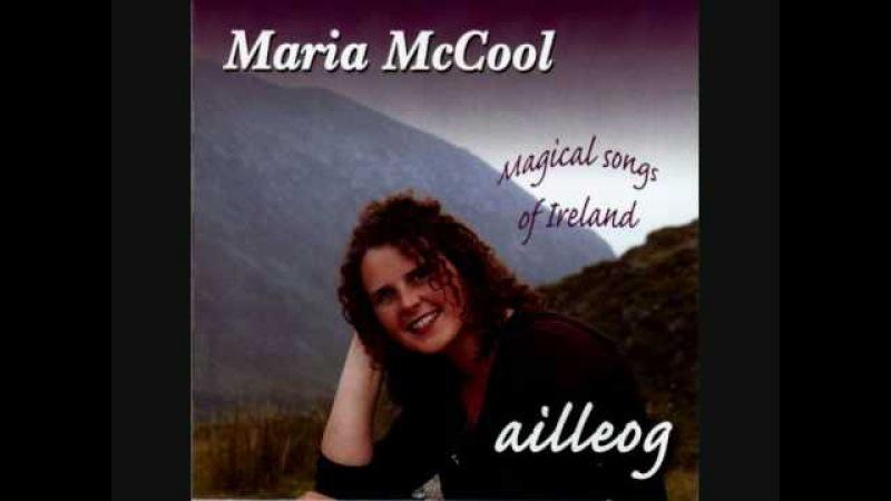 She Moved Through the Fair - Maria McCool