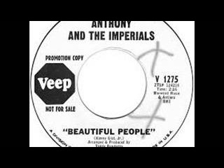 Anthony The Imperials - Beautiful People