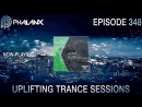 DJ Phalanx - Uplifting Trance Sessions EP. 348 (The Original) I August 2017