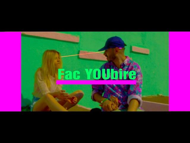 Criss Blaziny X Laola - Fac YOUbire [Official Video]