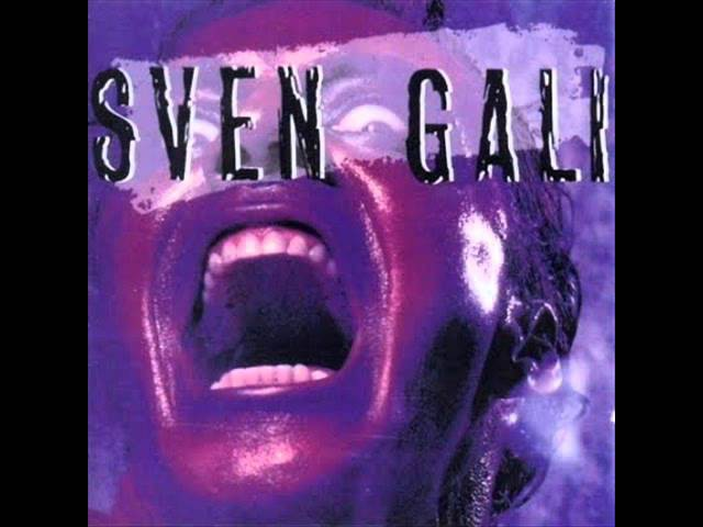 Sven Gali - Here Today Gone Tomorrow