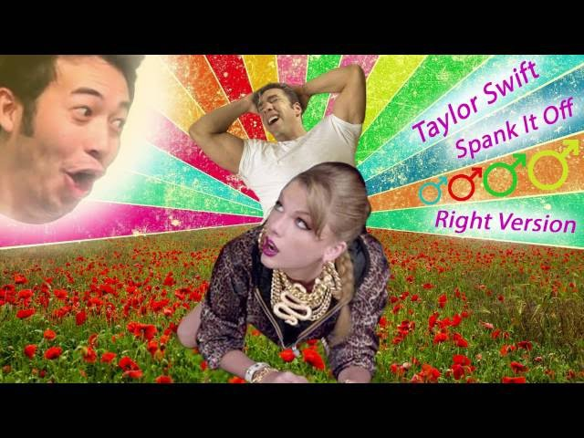 Taylor Swift ♂ Spank It Off (♂ Right Version ♂)