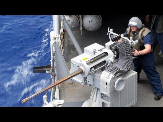 Powerful Devastating Mk 38 Machine Gun [ M242 Bushmaster ] - US Navy Sailors Live Fire