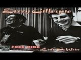 Dizzy Gillespie &amp Lalo Schifrin - Free Ride