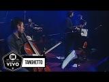 Tanghetto (En vivo) - Show Completo - CM Vivo 2009