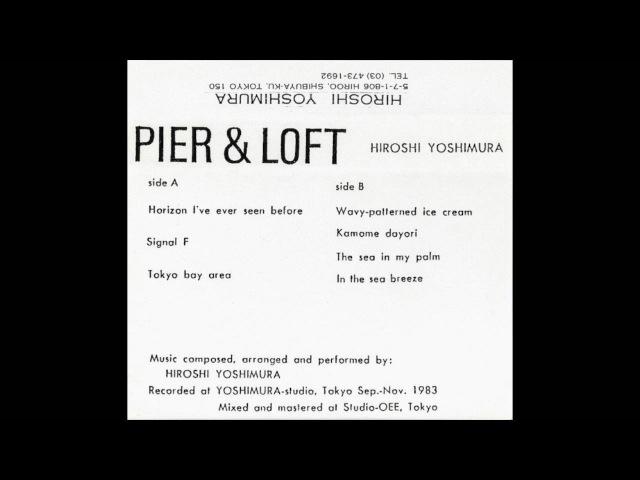 Hiroshi Yoshimura - Pier Loft (1983) FULL ALBUM