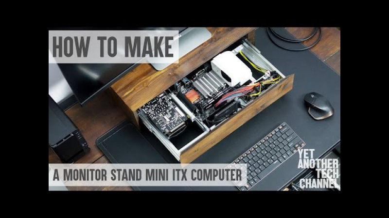 How to make a monitor stand mini ITX computer