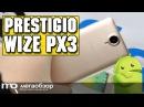 Prestigio Wize PX3 обзор смартфона
