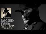 Rachid Taha - Jamila with lyrics_HD