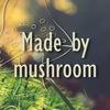 Made By-Mushroom