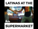 SoFlo - LATINAS AT THE SUPERMARKET
