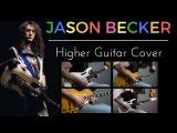 Jason Becker - Higher - Guitar cover (full song)