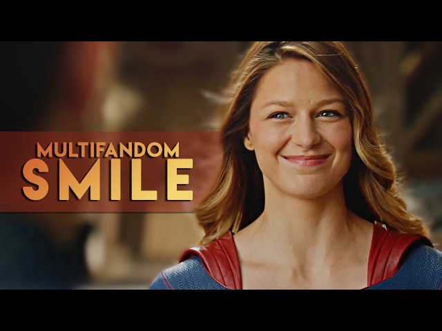 Multifandom | smile
