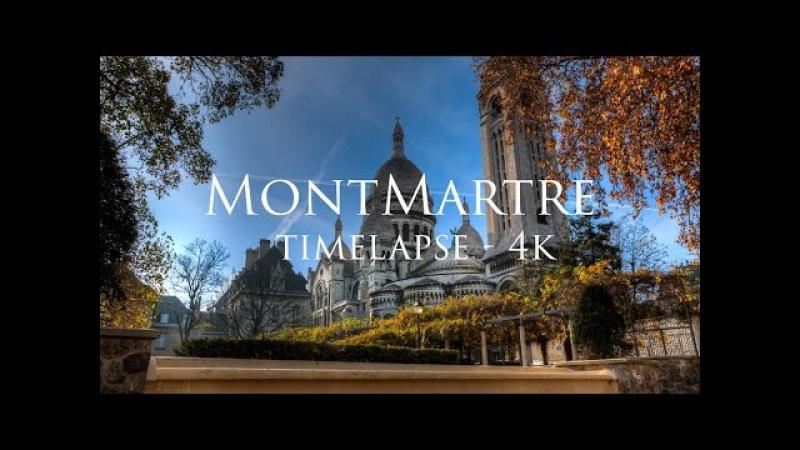 MontMartre | Paris | 4K timelapse
