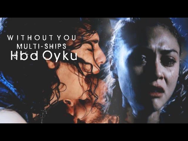 Without you | ships [hbd oyku]