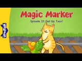 Magic Marker 33 Get Up, Taco!  Level 2  By Little Fox