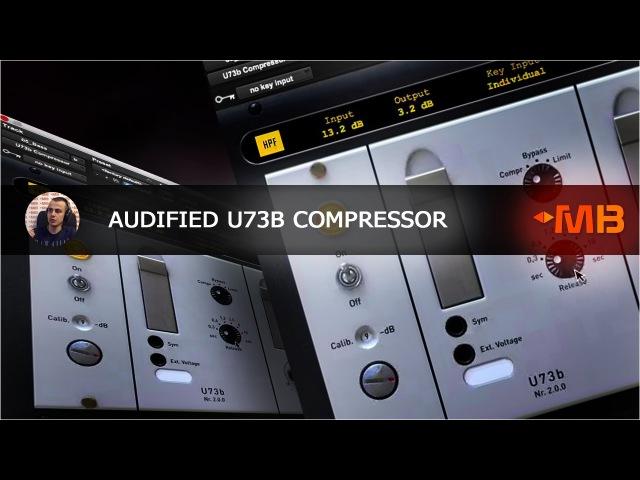 Audified U73b Compressor [Арам Киракосян]